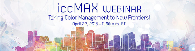 iccMAX Webinar April 22